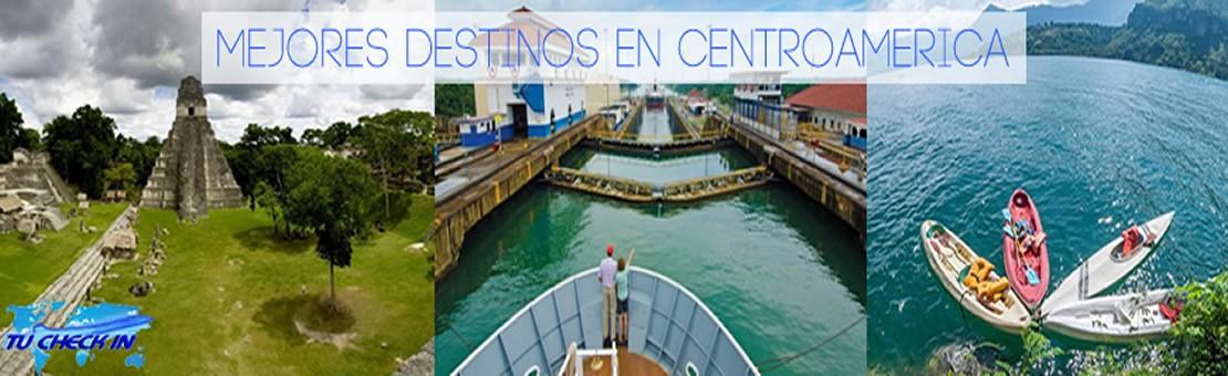 Mejores destinos Centro América